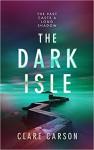 The Dark Isle - Clare Carson