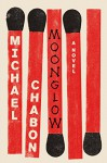 Moonglow - Michael Chabon, George Newbern, HarperCollins Publishers Limited