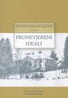 Pronevjereni ideali - Ksaver Šandor Gjalski