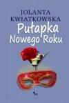 Pułapka Nowego Roku - Jolanta Kwiatkowska