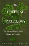 Greening of Psychology - Peter Bishop