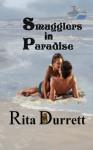 Smugglers in Paradise - Rita Durrett