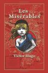 Les Miserables - Victor Hugo, Isabel F. Hapgood, Kenneth C. Mondschein
