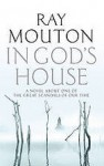 In God's House - Ray Mouton