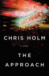 The Approach - Chris Holm