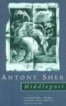 Middlepost - Antony Sher