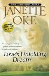 Love's Unfolding Dream - Janette Oke