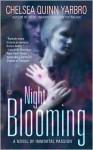 Night Blooming - Chelsea Quinn Yarbro