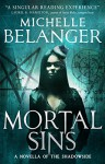 Mortal Sins (Conspiracy of Angels short story) - Michelle Belanger