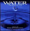 Water, The Drop Of Life - Peter Swanson