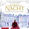 Die Zarin der Nacht - Eva Stachniak, Angelika Thomas, HörbucHHamburg HHV GmbH