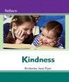 Kindness Kindness - Kimberley Jane Pryor, Debbie Gallagher