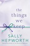 The Things We Keep - Sally Hepworth