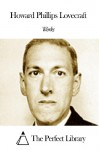 Works of Howard Phillips Lovecraft - Howard Phillips Lovecraft