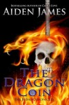 The Dragon Coin - Aiden James