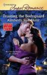 Trusting the Bodyguard - Kimberly Van Meter