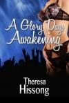 A Glory Days Awakening (Book 2) - Theresa Hissong