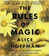 The Rules of Magic - Alice Hoffman, Marin Ireland