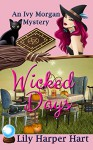 Wicked Days - Lily Harper Hart