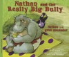 Nathan and the Really Big Bully/Nathan y El Gran Abusador - Gerry Renert, Carrie Bradshaw