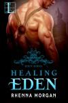 Healing Eden - Rhenna Morgan