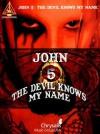 The Devil Knows My Name (Guitar Recorded Versions) (Recorded Versions Guitar) - John 5