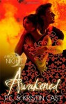 Awakened: Number 8 in series (House of Night) by Kristin Cast (2013-06-06) - Kristin Cast; P. C. Cast;