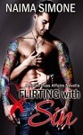 Flirting with Sin (A Noble Pass Affaire) - Naima Simone, Misty Dietz, AJ Nuest, Top-ePublishing Services