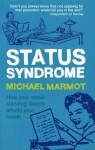 Status Syndrome - Michael Marmot