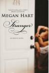 Stranger - Megan Hart