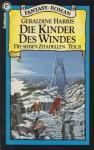 Die Kinder des Windes (Die Sieben Zitadellen, #2) - Geraldine Harris, Mechtild Sandberg