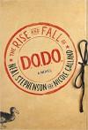 The Rise and Fall of D.O.D.O.: A Novel - Neal Stephenson, Nicole Galland