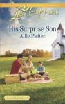 His Surprise Son - Allie Pleiter