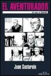 El aventurador: una lectura de Oesterheld - Juan Sasturain