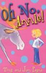 Oh No, Annie! - Tony Payne, Jan Payne