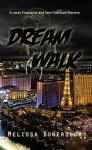 Dream Walk - Melissa Bowersock