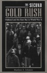 The Second Gold Rush: Oakland and the East Bay in World War II - Marilynn S. Johnson