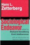 Sociological Endeavor - Hans Zetterberg, Richard Swedberg, Emil Uddhammar, Seymour Martin Lipset