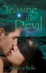 Teasing the Devil - Monica Belle
