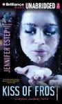 Kiss of Frost - Jennifer Estep
