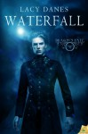 Waterfall (Dragon's Fate, #1) - Lacy Danes
