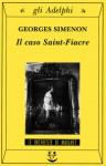Il caso Saint-Fiacre - Georges Simenon, Giorgio Pinotti
