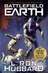 Battlefield Earth: Pulse-pounding Sci-Fi Action - L. Ron Hubbard