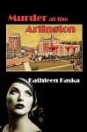 Murder at the Arlington - Kathleen Kaska