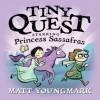 Tiny Quest - Matt Youngmark