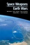 Space Weapons Earth Wars - Bob Preston