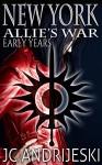 New York (Allie's War) - JC Andrijeski