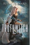 Truthwitch Hardcover - January 5, 2016 - Susan Dennard