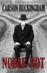 Noble Rot - Carson Buckingham, Digital Fiction