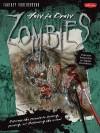 How to Draw Zombies - Michael Butkus, Merrie Destefano